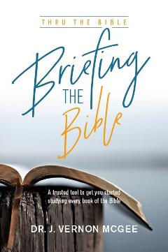 Briefing the Bible