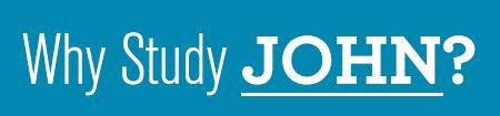 Why Study John headline